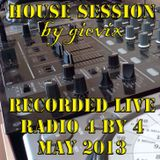 House Session by gievix - live on radio 4by4 - May'2013