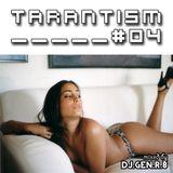 TARANTISM! #04 (EDM-Mix October 2014)