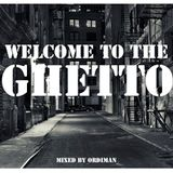 Welcome to the Ghetto