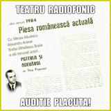 Din colectia mea...  Puterea şi adevărul  de Titus Popovici - Teatru radiofonic