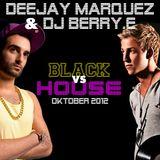 Deejay Marquez - Black vs House Oktober 2012