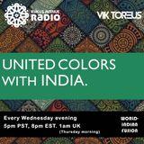 UNITED COLORS with INDIA. Radio 014: (Bollywood, Latin-Indian Tribal, UK Garage, Mauritian Sega)