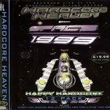 FORCE AND STYLES @ HARDCORE HEAVEN PRESENTS SPACE-1999