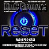 DnC Groove - RESET RADIO #411
