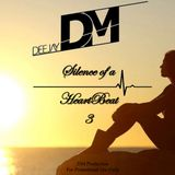 DeeJay DM - Silence of a HeartBeat 3