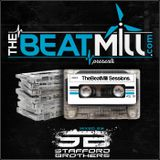 TheBeatMill Sessions Vol. 10- Mixes By Stafford Brothers