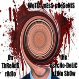 Wotta Mess @ tHe PsYcHo-DeLiC kEtNo ShOw Part 3 - Threads Radio London - 12.04.2019