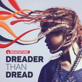Whatafunk — Dreader Than Dread