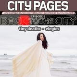 "tiny deaths ""ELEGIES"" Back to the City: MPLS Music Conversation CITY PAGES interview"
