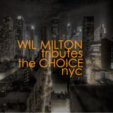 Wil Milton Tributes The Choice NYC  89-90