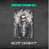 SCOTCAST EPISODE 36.2