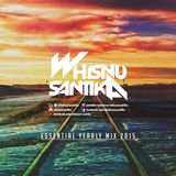 ESSENTIAL YEARLY MIX 2015 - WHISNU SANTIKA