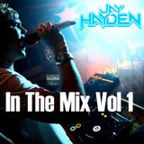DJ Jay Hayden - In The Mix Vol 1