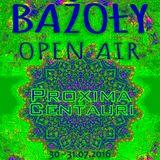 Proxima Centauri @ Bazoly 2016 - Oldschool DJ Set [30-31.07.2016]