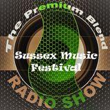 The Premium Blend Radio Show w/ Stuart Clack-Lewis f/ Sussex Music Festival & Free Recovery 17/07/18