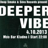 Jag Kiranmay live @ Deeper Vibe - Moo Bar (4.10.2013)
