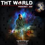 THT World Podcast ep 105 by Derrick G
