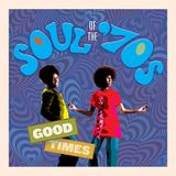 Good Time Soul of the 70s