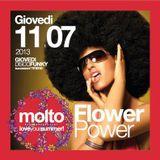 MOLTO FLOWER POWER Giovedi' 11-07-2013