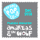 The Perfect Pop Co-Op Podcast December 2018