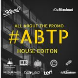 ALL ABOUT THE PROMO HOUSE EDITION