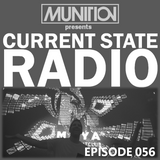 Current State Radio 056 with DJ Munition