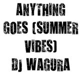 Anything Goes (Summer Vibes)