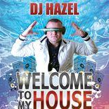 """Hazel @ Bajka Mielno """"Welcome to my House"""" (04.07.2013)"""