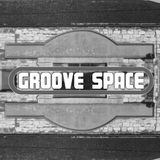 Groove Space Podcast - May 8th 2016