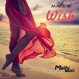 Melly Lou - Make a Wish
