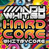#WHITBYCORE - mixed by Andy Whitby (FREE DOWNLOAD)
