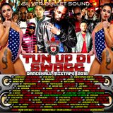 SILVER BULLET SOUND -  TUN UP DI SWAGG DANCEHALL MIXTAPE  2016