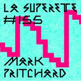 La Supérette #155 | Mark PRITCHARD