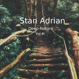 Stan Adrian - Deep-Nature ( March ) Vol #1