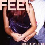 FEEL mixed by Dj De