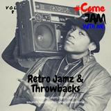 #ComeJamWithMe: RetroJamz & Throwbacks Vol. 8 (90s Rap, Eric B & Rakim, Pete Rock & CL Smooth)
