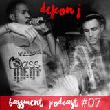 Defcon J - Bassment Podcast #7 - 2016.04.19.