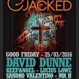 DAVID DUNNE - JACKED MIX MARCH 2016