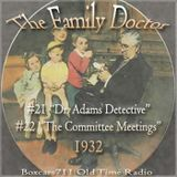The Family Doctor - Episode21 and Episode22 (1932)