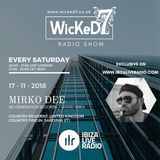 MIRKO DEE - WICKED 7 RADIO SHOW - IBIZA LIVE RADIO 17 - 11 - 2018