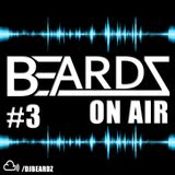 Beardz on air #3