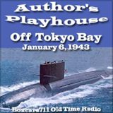 Author's Playhouse - Off Tokyo Bay (01-06-43)