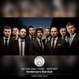 Gentleman's Dub Club - 10th September 2016