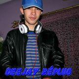 Deejay Réplus House set 3