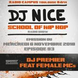 School of Hip Hop Radio Show Special Females Mcs/prod Dj Premier - 05 12 2018 - Dj NICE