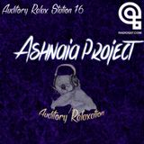 Auditory Relax Station #76: Ashnaia Project