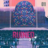 Ruined Radio - 011 (June 2016)