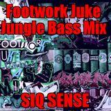 Footwork Juke Jungle Bass Mix Siq Sense