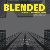 BLENDED 002 w/ Ralph & Louie
