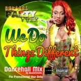 We Do Thingz Different
